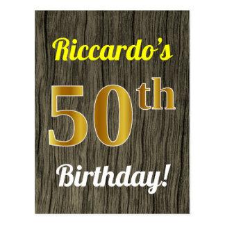 Faux Wood, Faux Gold 50th Birthday & Custom Name Postcard