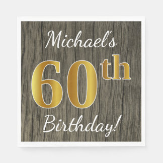 Faux Wood, Faux Gold 60th Birthday + Custom Name Disposable Napkins