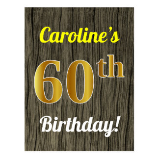 Faux Wood, Faux Gold 60th Birthday & Custom Name Postcard