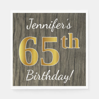 Faux Wood, Faux Gold 65th Birthday + Custom Name Disposable Napkin