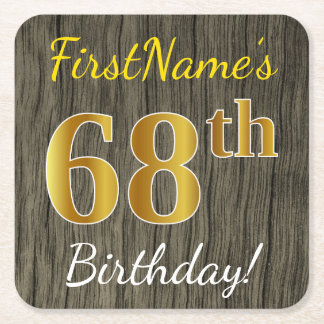 Faux Wood, Faux Gold 68th Birthday + Custom Name Square Paper Coaster