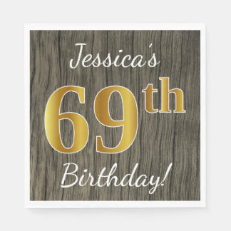 Faux Wood, Faux Gold 69th Birthday + Custom Name Disposable Napkin