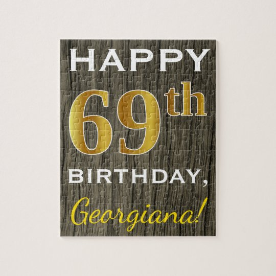 Faux Wood, Faux Gold 69th Birthday + Custom Name Jigsaw Puzzle