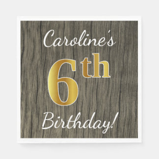 Faux Wood, Faux Gold 6th Birthday + Custom Name Paper Napkins
