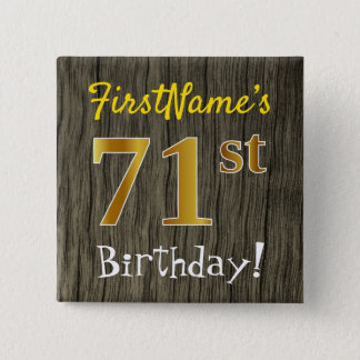 Faux Wood, Faux Gold 71st Birthday + Custom Name 2 Inch Square Button
