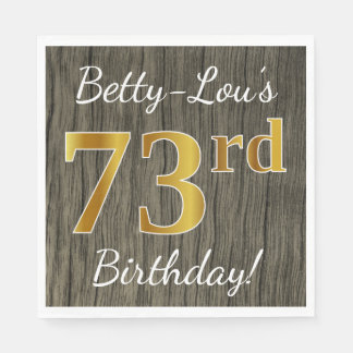 Faux Wood, Faux Gold 73rd Birthday + Custom Name Napkin