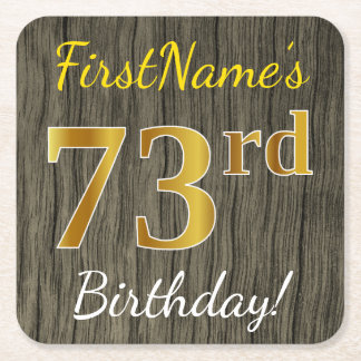 Faux Wood, Faux Gold 73rd Birthday + Custom Name Square Paper Coaster