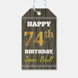 Faux Wood, Faux Gold 74th Birthday + Custom Name Gift Tags