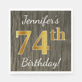 Faux Wood, Faux Gold 74th Birthday + Custom Name Paper Napkins