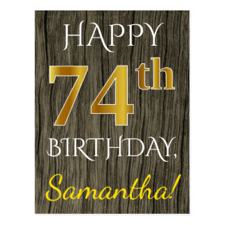 Faux Wood, Faux Gold 74th Birthday + Custom Name Postcard