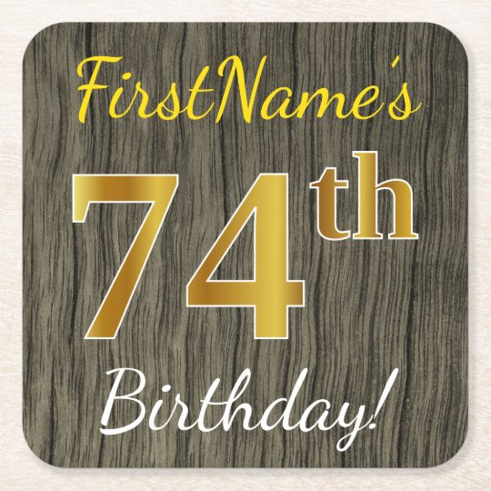 Faux Wood, Faux Gold 74th Birthday + Custom Name Square Paper Coaster