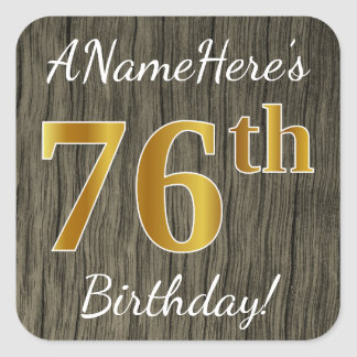 Faux Wood, Faux Gold 76th Birthday + Custom Name Square Sticker
