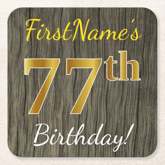 Faux Wood, Faux Gold 77th Birthday + Custom Name Square Paper Coaster