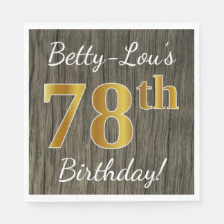 Faux Wood, Faux Gold 78th Birthday + Custom Name Disposable Napkin
