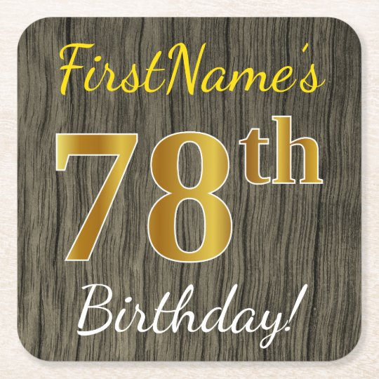 Faux Wood, Faux Gold 78th Birthday + Custom Name Square Paper Coaster