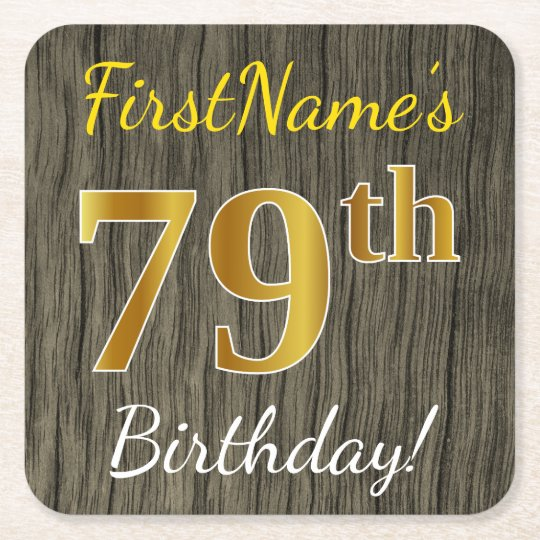 Faux Wood, Faux Gold 79th Birthday + Custom Name Square Paper Coaster