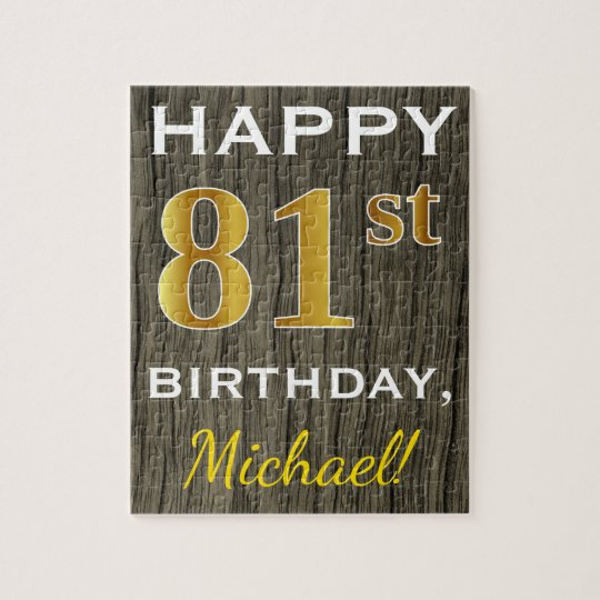 Faux Wood, Faux Gold 81st Birthday + Custom Name Jigsaw Puzzle