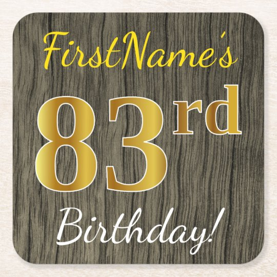Faux Wood, Faux Gold 83rd Birthday + Custom Name Square Paper Coaster