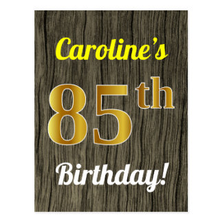 Faux Wood, Faux Gold 85th Birthday & Custom Name Postcard