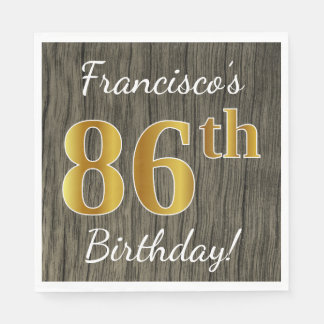 Faux Wood, Faux Gold 86th Birthday + Custom Name Disposable Napkins