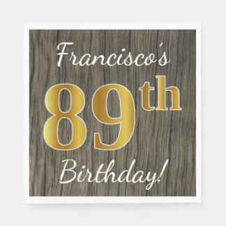 Faux Wood, Faux Gold 89th Birthday + Custom Name Disposable Napkin