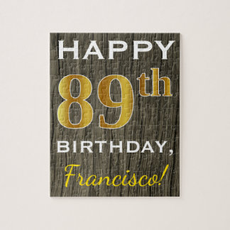 Faux Wood, Faux Gold 89th Birthday + Custom Name Jigsaw Puzzle