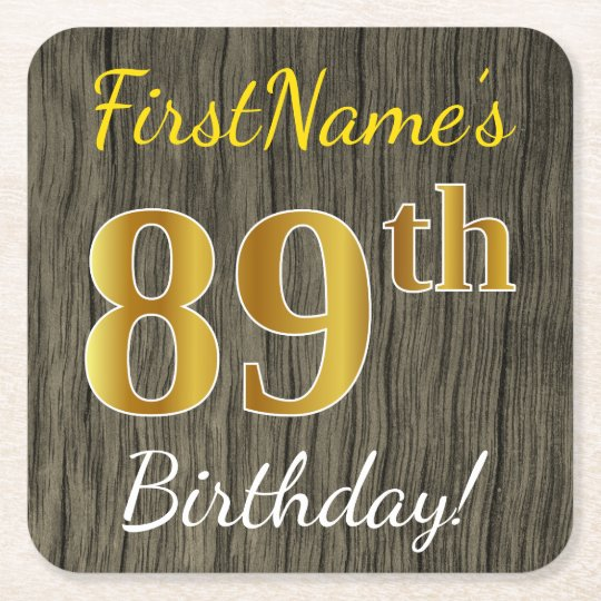 Faux Wood, Faux Gold 89th Birthday + Custom Name Square Paper Coaster