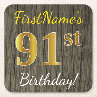 Faux Wood, Faux Gold 91st Birthday + Custom Name Square Paper Coaster