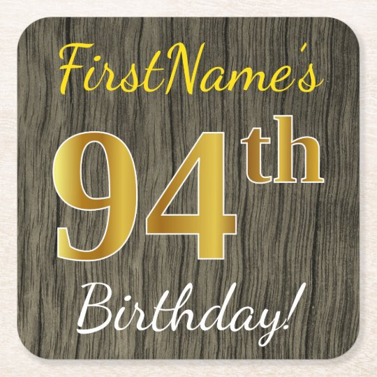 Faux Wood, Faux Gold 94th Birthday + Custom Name Square Paper Coaster