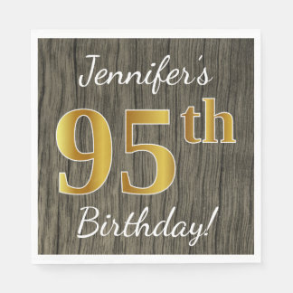 Faux Wood, Faux Gold 95th Birthday + Custom Name Disposable Napkins
