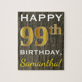Faux Wood, Faux Gold 99th Birthday + Custom Name Jigsaw Puzzle