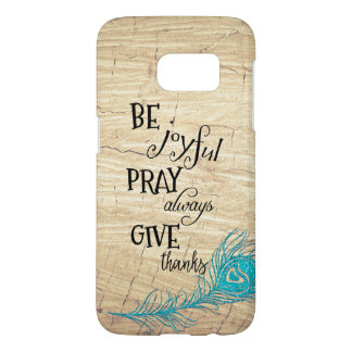 Faux Wood with Quotes & Peacock Feather Samsung Galaxy S7 Case