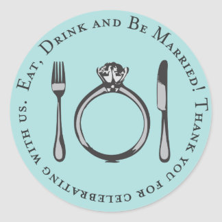 Favor Sticker | Eat, Drink and Be Married