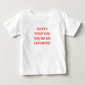 FAVORITE BABY T-Shirt