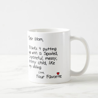 Favorite Child Coffee Mug