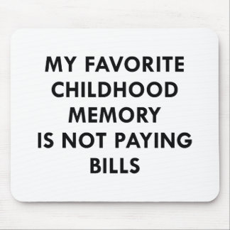 Favorite Childhood Memory Mouse Pad