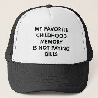 Favorite Childhood Memory Trucker Hat