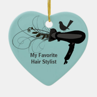 Favorite Hair Stylist Ceramic Ornament