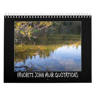 Favorite John Muir Quotations Wall Calendars