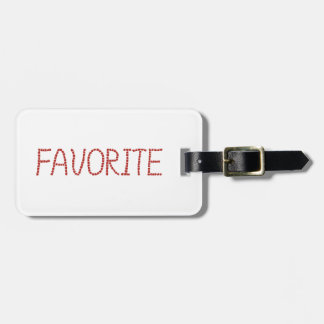 Favorite Luggage Tag
