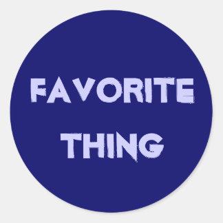 Favorite Thing Round Sticker