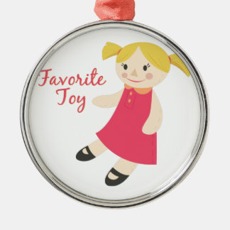 Favorite Toy Metal Ornament