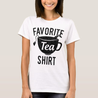 Favourite Tea Shirt
