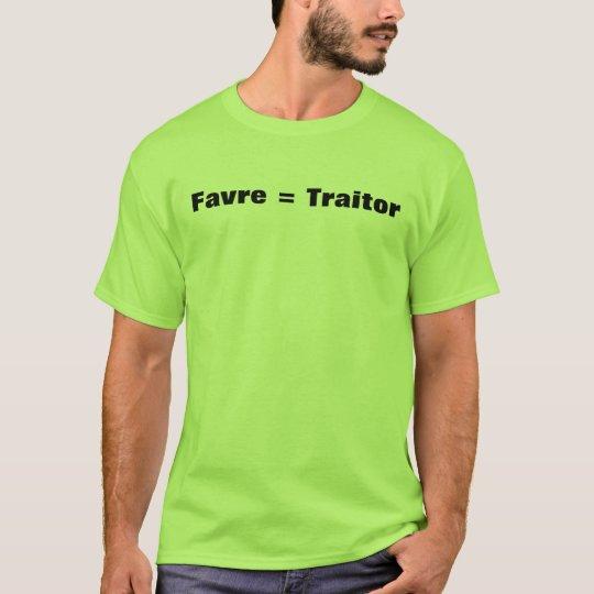 Favre = Traitor T-Shirt