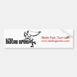 fb-1, Skate Fast. Turn Left., www.skatingsirens... Bumper Sticker
