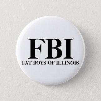 FBI, FAT BOYS OF ILLINOIS 2 INCH ROUND BUTTON