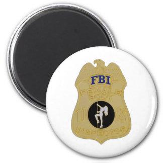 fbi female body inspector 2 inch round magnet