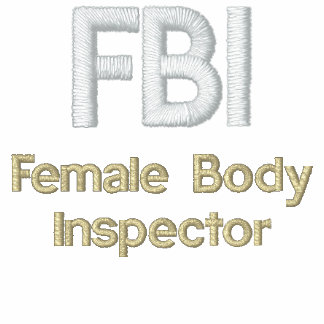 FBI, Female Body Inspector Embroidered Hoodies