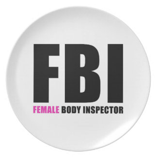 FBI Female Body Inspector Party Plates