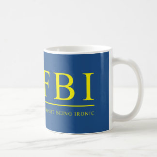 FBI | Feminist Being Ironic Funny Classic White Coffee Mug